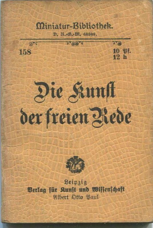 Miniatur-Bibliothek Nr. 158 - Die Kunst der freien Rede - 8cm x 12cm - 54 Seiten ca. 1900 - Verlag für Kunst und Wissens