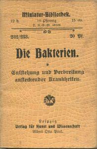 Miniatur-Bibliothek Nr. 232/233 - Die Bakterien Entstehung und Verbreitung ansteckender Krankheiten - 8cm x 12cm - 96 Se