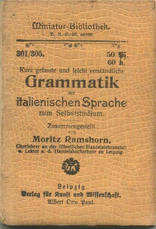 Miniatur-Bibliothek Nr. 301/305 - Grammatik der italienischen Sprache zum Selbststudium von Moritz Ramshorn - 8cm x 12cm