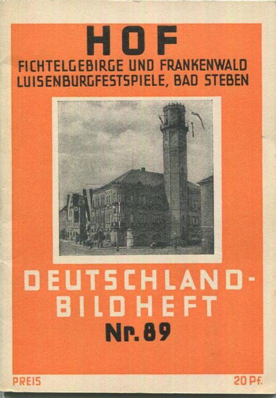 NR. 89 Deutschland-Bildheft - Hof - Fichtelgebirge und Frankenwald - Luisenburgfestspiele - Bad Steben (Werbegabe)