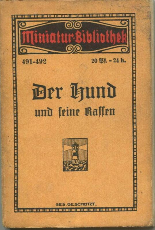 Miniatur-Bibliothek Nr. 491/492 - Der Hund und seine Rassen von H. Eberhard mit 20 Abbildungen - 8cm x 12cm - 112 Seiten