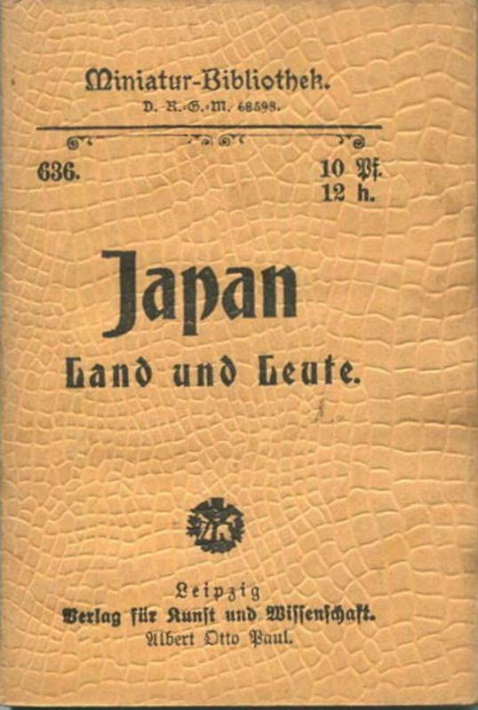 Miniatur-Bibliothek Nr. 632 - Japan Land und Leute - 8cm x 12cm - 48 Seiten ca. 1900 - Verlag für Kunst und Wissenschaft