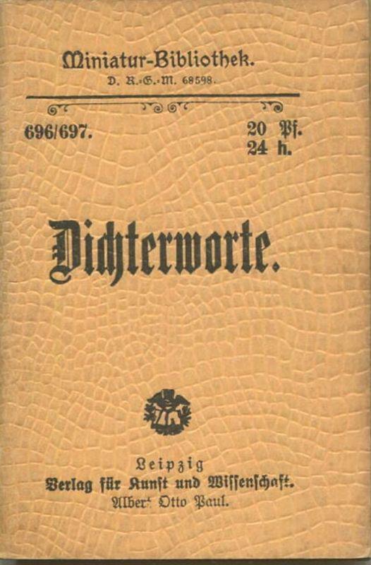Miniatur-Bibliothek Nr. 696/697 -Dichterworte - 8cm x 12cm - 80 Seiten ca. 1900 - Verlag für Kunst und Wissenschaft Alb