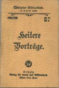 Miniatur-Bibliothek Nr. 798/799 -Heitere Vorträge - 8cm x 12cm - 96 Seiten ca. 1900 - Verlag für Kunst und Wissenschaft