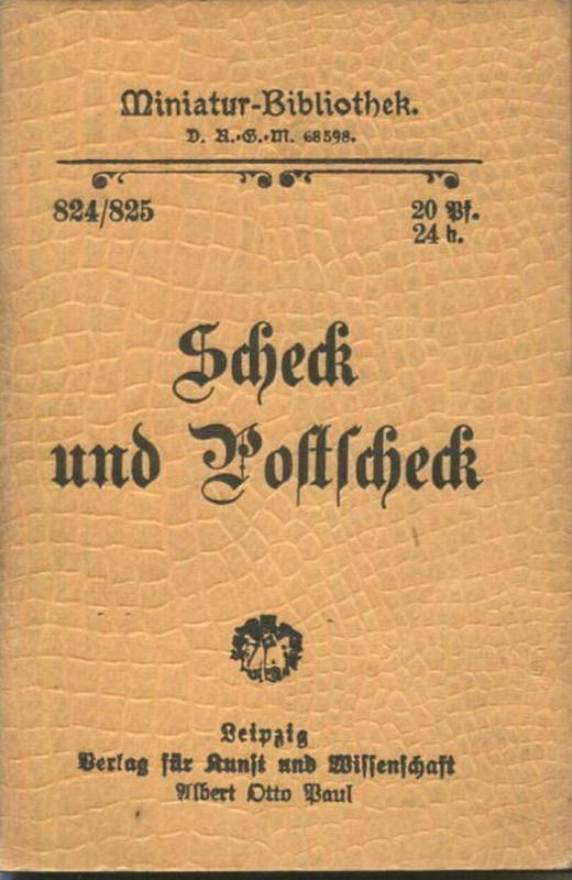 Miniatur-Bibliothek Nr. 824/825 -Scheck und Postscheck - 8cm x 12cm - 80 Seiten ca. 1900 - Verlag für Kunst und Wissens