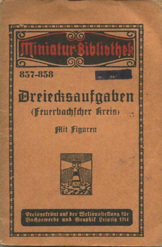 Miniatur-Bibliothek Nr. 857-858 - Dreiecksaufgaben (Feuerbacher Kreis) mit Figuren - 8cm x 12cm - 56 Seiten ca. 1910 - V