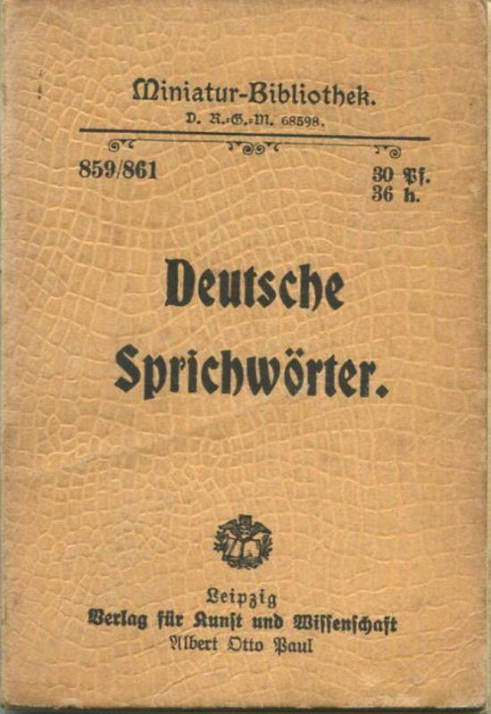 Miniatur-Bibliothek Nr. 859/861 - Deutsche Sprichwörter - 8cm x 12cm - 160 Seiten ca. 1900 - Verlag für Kunst und Wissen