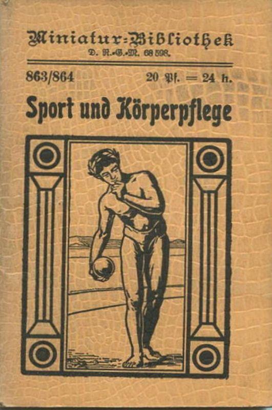 Miniatur-Bibliothek Nr. 863/864 - Sport und Körperpflege - 8cm x 12cm - 96 Seiten ca. 1900 - Verlag für Kunst und Wissen