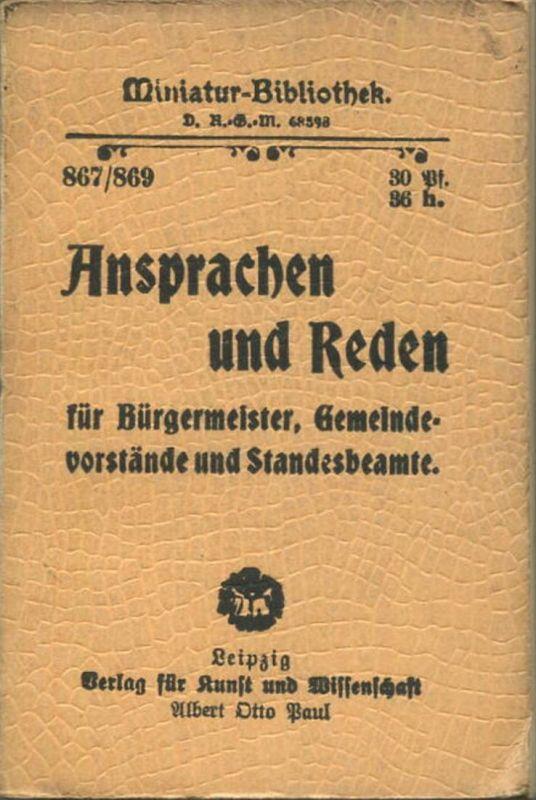 Miniatur-Bibliothek Nr. 867/869 - Ansprachen und Reden für Bürgermeister Gemeindevorstände und Standesbeamte von Robert