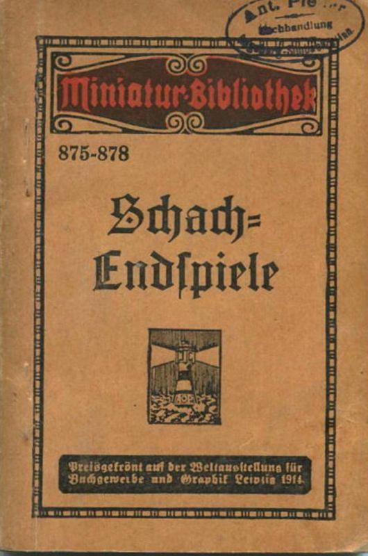 Miniatur-Bibliothek Nr. 875-878 - Schach-Endspiele von Max Weiß Bamberg - 8cm x 12cm - 94 Seiten ca. 1910 - Verlag für K