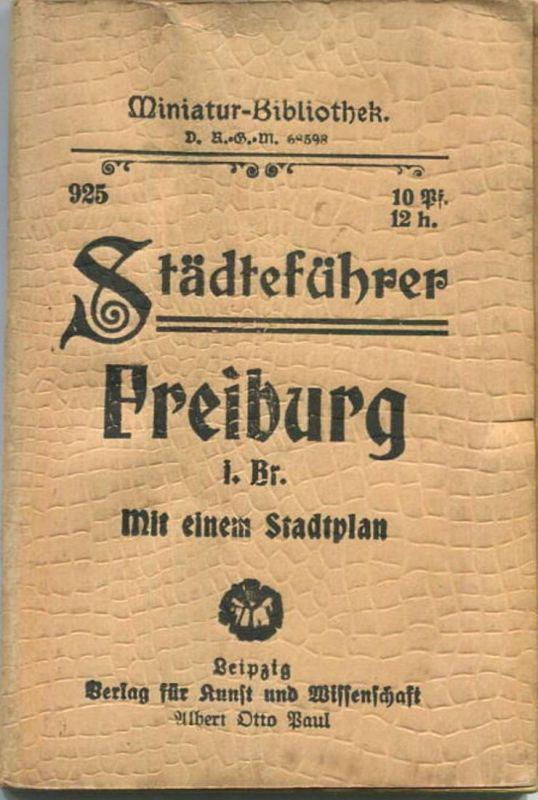Miniatur-Bibliothek Nr. 925 - Städteführer Freiburg im Breisgau mit einem Stadtplan - 8cm x 12cm - 72 Seiten ca. 1910 -