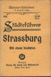 Miniatur-Bibliothek Nr. 926 - Städteführer Strassburg mit einem Stadtplan - 8cm x 12cm - 86 Seiten ca. 1910 - Verlag für