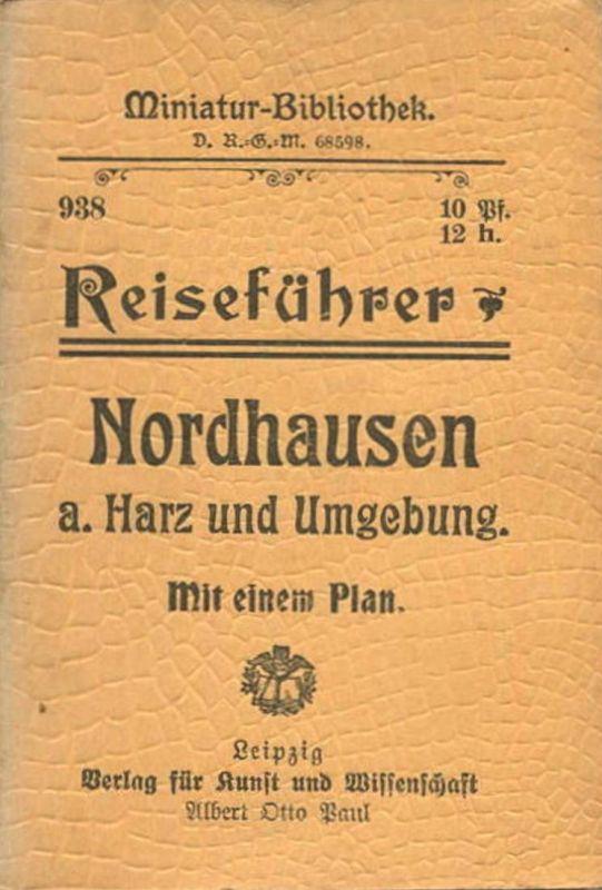Miniatur-Bibliothek Nr. 938 - Reiseführer Nordhausen am Harz und Umgebung mit einem Plan - 8cm x 12cm -54 Seiten ca. 19
