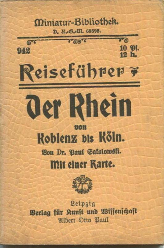 Miniatur-Bibliothek Nr. 942 - Reiseführer Der Rhein von Koblenz bis Köln von Dr. Paul Sakolowski mit einer Karte - 8cm x