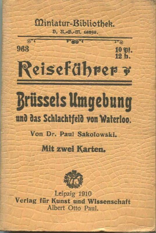 Miniatur-Bibliothek Nr. 963 - Reiseführer Brüssels Umgebung und das Schlachtfeld von Waterloo mit zwei Karten von Dr. Pa