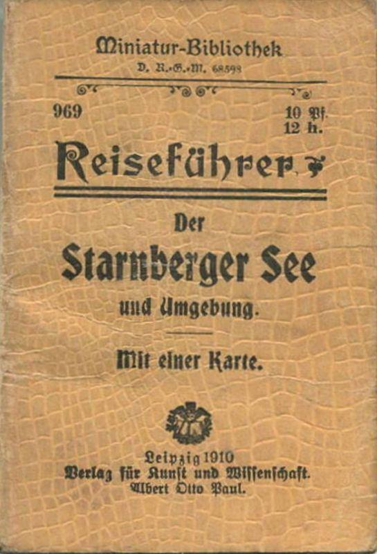Miniatur-Bibliothek Nr. 969 - Reiseführer Der Starnberger See und Umgebung mit einer Karte von Dr. Paul Sakolowski - 8cm