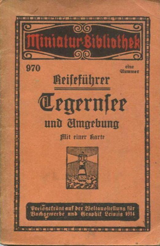 Miniatur-Bibliothek Nr. 970 - Reiseführer Tegernsee und Umgebung mit einer Karte von Dr. Paul Sakolowski - 8cm x 12cm -