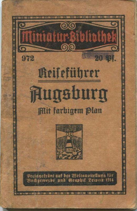 Miniatur-Bibliothek Nr. 972 - Reiseführer Augsburg mit farbigem Plan von H. Caspary - 8cm x 12cm -40 Seiten ca. 1910 -