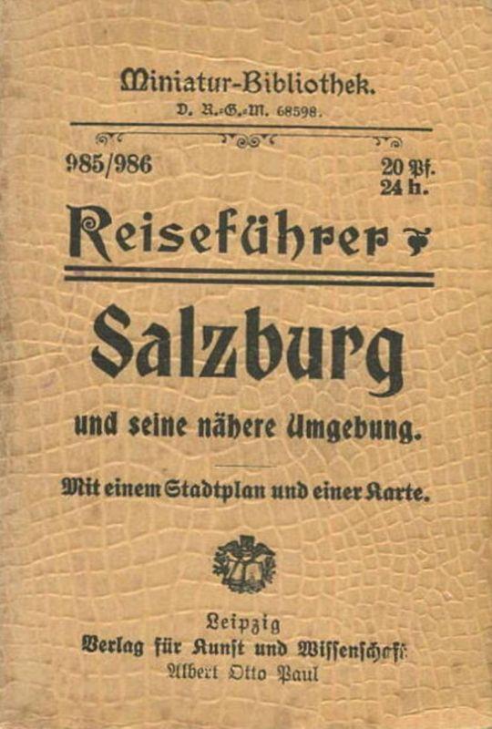 Miniatur-Bibliothek Nr. 985/986 - Reiseführer Salzburg und seine nähere Umgebung mit einem Stadtplan - 8cm x 12cm -56 S