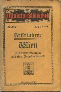 Miniatur-Bibliothek Nr. 988-989 - Reiseführer Wien mit einem Stadtplan und einer Umgebungskarte - 8cm x 12cm -78 Seiten