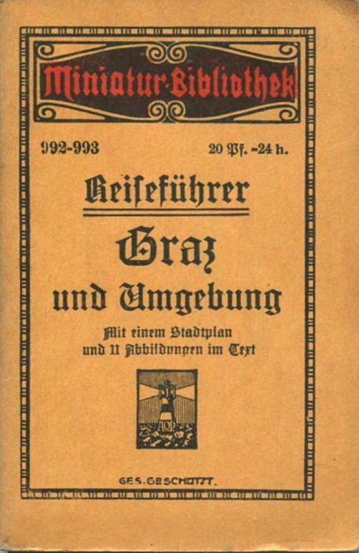 Miniatur-Bibliothek Nr. 992-993 - Reiseführer Graz und Umgebung mit einem Stadtplan und 11 Abbildungen - 8cm x 12cm - 56