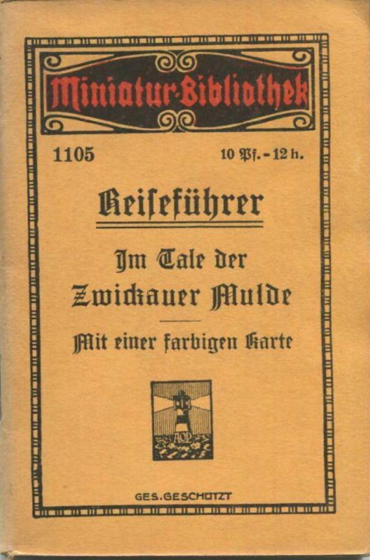 Miniatur-Bibliothek Nr. 1105 - Reiseführer Im Tale der Zwickauer Mulde mit einer farbigen Karte von Fritz Resch - 8cm x