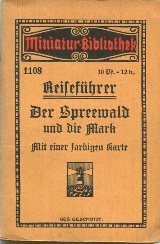 Miniatur-Bibliothek Nr. 1108 - Reiseführer Der Spreewald und die Mark mit einer farbigen Karte - 8cm x 12cm - 38 Seiten