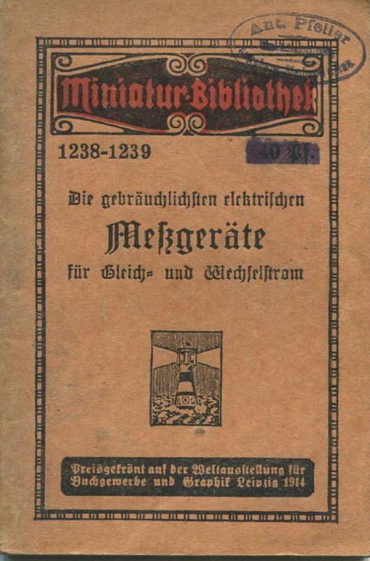Miniatur-Bibliothek Nr. 1238-1239 - Elektrische Messgeräte für Gleich- und Wechselstrom - 8cm x 12cm - 46 Seiten ca. 191