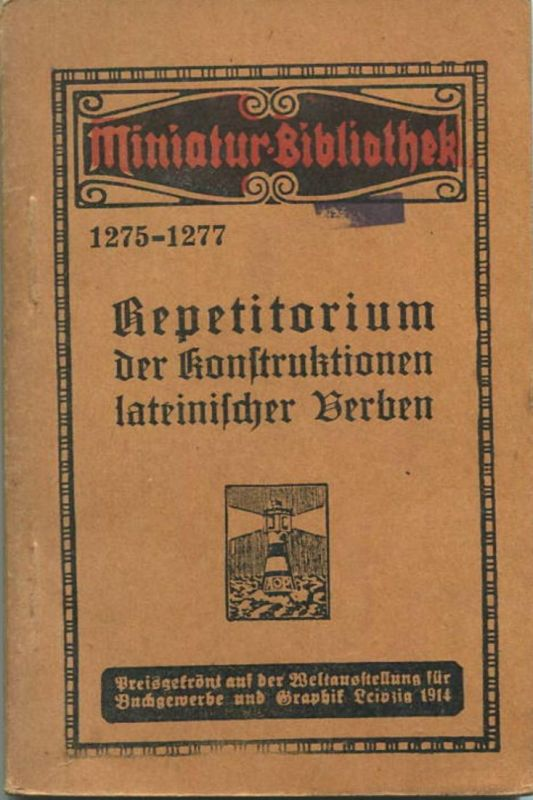 Miniatur-Bibliothek Nr. 1275-1277 - Repetitorium der Konstruktionen lateinischer Verben von M. P. Cato - 8cm x 12cm - 10