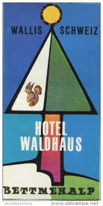 Bettmeralp - Hotel Waldhaus - Faltblatt mit 8 Abbildungen