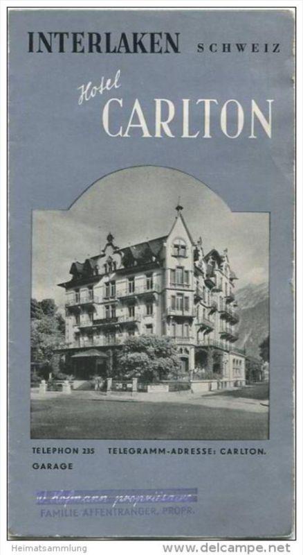 Interlaken 40er Jahre - Hotel Carlton Propr. Familie Affentranger - Faltblatt mit 9 Abbildungen