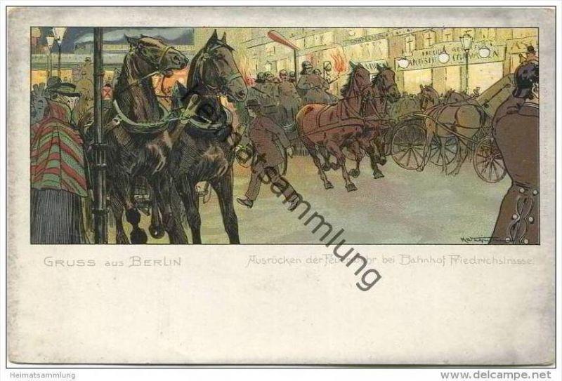 Berlin-Mitte - Bahnhof Friedrichstrasse - Ausrücken der Feuerwehr ca. 1900 - Künstlerkarte signiert K. Wagner