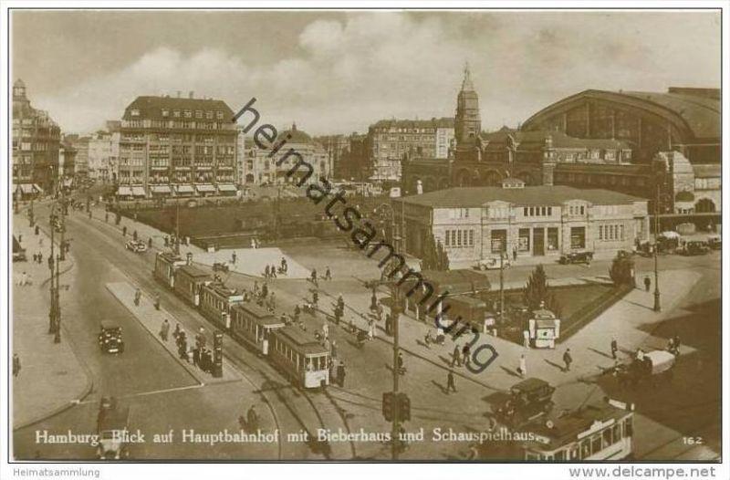 Hamburg - Blick auf Hauptbahnhof mit Bieberhaus und Schauspielhaus - Foto-AK 20er Jahre - Strassenbahn