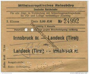 Österreich - Mitteleuropäisches Reisebüro - Deutsche Reichsbahn 1943 - Innsbruck Hbf. Landeck (Tirol) 3. Klasse - Preis
