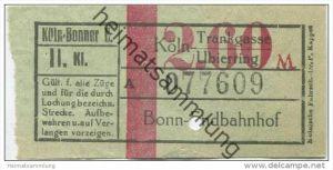 Deutschland - Köln-Bonner E. - Fahrschein Köln Trankgasse Ubierring - Bonn Endbahnhof 2.60M 2. Klasse