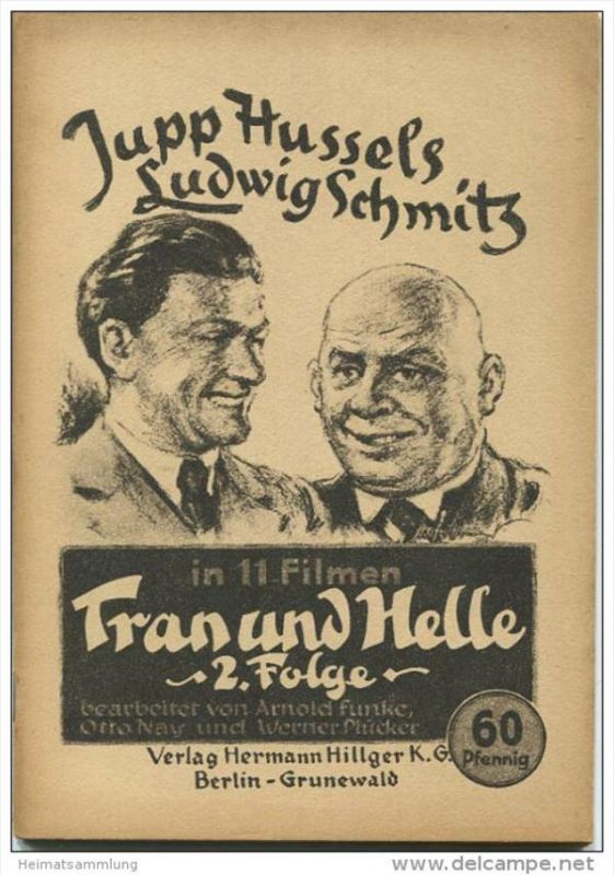 Jupp Hussels Ludwig Schmitz - Tran und Helle in 11 Filmen 2. Folge - Verlag Hermann Hillger KG Berlin-Grunewald - 72 Sei