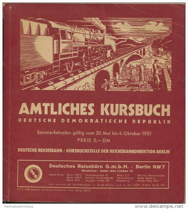 Amtliches Kursbuch - Deutsche Demokratische Republik Sommerfahrplan 1951 mit Übersichtskarte und 2. Nachtrag zum amtlich