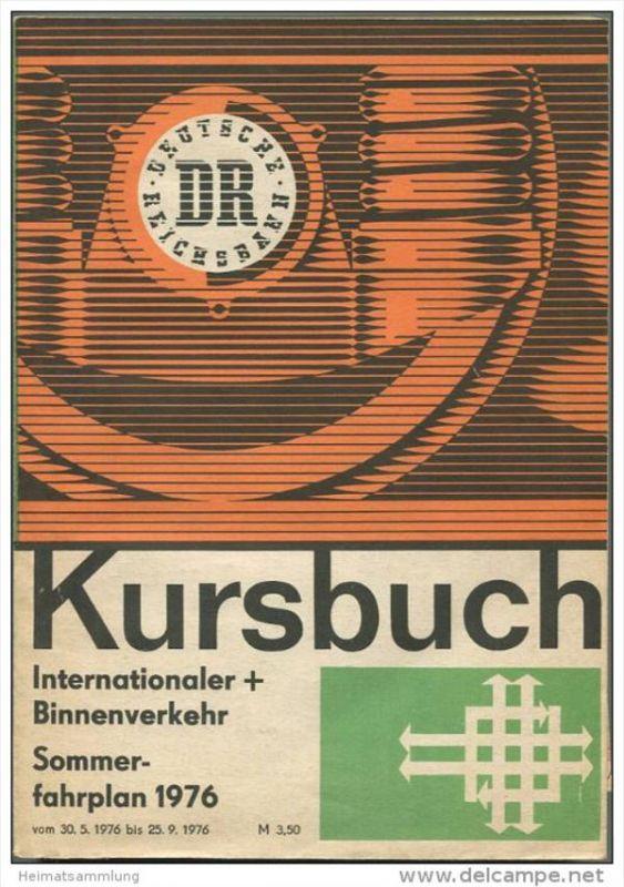 Kursbuch der Deutschen Reichsbahn - Sommerfahrplan 1976 mit 2 Übersichtskarten - Internationaler und Binnenverkehr - Min