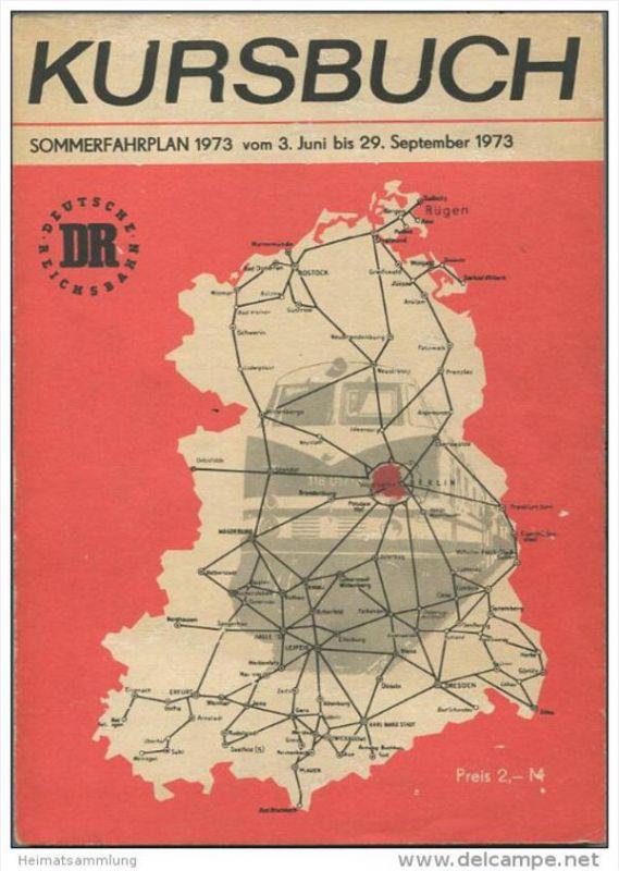 Kursbuch der Deutschen Reichsbahn - Sommerfahrplan 1973 mit Übersichtskarte und Lesezeichen - Fahrpläne des Binnenverkeh