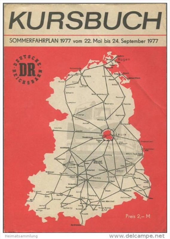 Kursbuch der Deutschen Reichsbahn - Sommerfahrplan 1977 mit Übersichtskarte und Lesezeichen - Binnenverkehr - Ministeriu