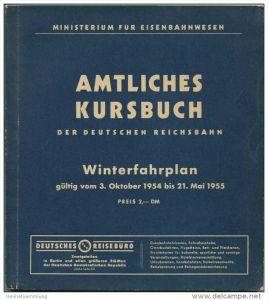 Amtliches Kursbuch - Deutsche Reichsbahn Winterfahrplan 1954 1955 mit Übersichtskarte und Lesezeichen - Ministerium für