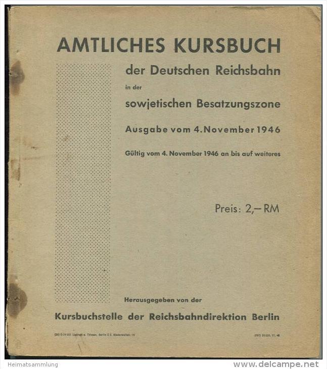 Amtliches Kursbuch der Deutschen Reichsbahn in der sowjetischen Besatzungszone- Ausgabe vom 4. November 1946 - Gül