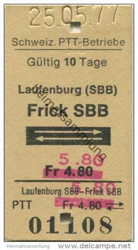 Schweiz - Schweizerische PTT-Betriebe - Laufenburg (SBB) Frick SBB und zurück -1977 Fahrkarte Fr. 4.80