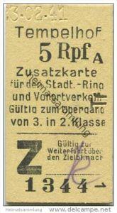 Deutschland - Berlin - Tempelhof 1941 5Rpf. - Zusatzfahrkarte für den Stadt- Ring und Vorortverkehr - Gültig zum Übergan
