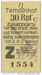 Deutschland - Berlin - Tempelhof 1935 30Rpf. - Zusatzfahrkarte für den Stadt- Ring und Vorortverkehr - Gültig zum Überga