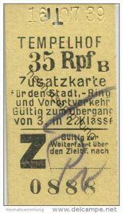 Deutschland - Berlin - Tempelhof 1939 35Rpf. - Zusatzfahrkarte für den Stadt- Ring und Vorortverkehr - Gültig zum Überga