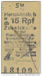 Deutschland - Berlin - Hermannstrasse 1943 15Rpf. - Zusatzfahrkarte für den Stadt- Ring und Vorortverkehr - Gültig zum Ü