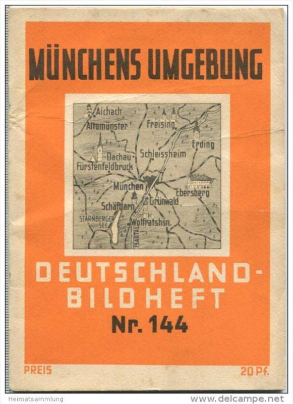 Nr.149 Deutschland-Bildheft - Münchens Umbebung