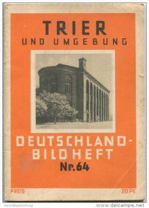 Nr. 64 Deutschland-Bildheft - Trier und Umgebung