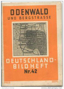 Nr. 42 Deutschland-Bildheft - Odenwald und Bergstrasse
